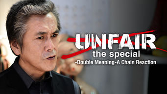 Unfair the Special: Double Meaning -A Chain Reaction