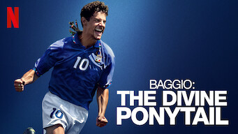 Is Baggio: The Divine Ponytail (2021) on Netflix France?