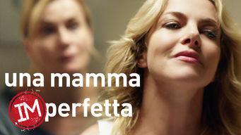 Una Mamma Imperfetta: Season 1
