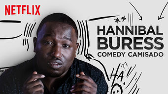 Hannibal Buress: Comedy Camisado