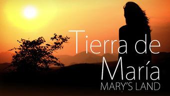 Tierra de María: Mary's Land