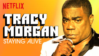 Tracy Morgan: Staying Alive