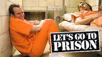 Let's Go to Prison
