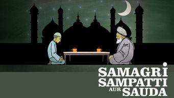 Samagri, Sampatti aur Sauda: Season 1