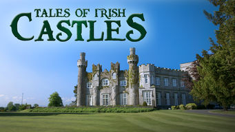 Tales of Irish Castles: Season 1