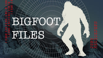 Bigfoot Files: Season 1