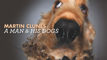 Martin Clunes: A Man and His Dogs: Season 1