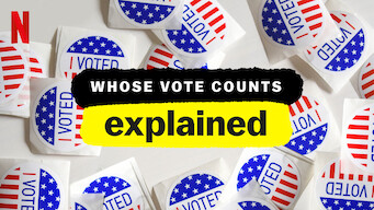 Whose Vote Counts, Explained: Limited Series