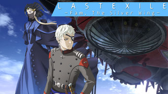 Last Exile: Fam, the Silver Wing: Season 1