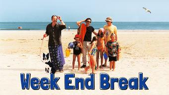 Week End Break