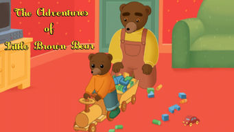 The Adventures of Little Brown Bear: The Adventures of Little Brown Bear
