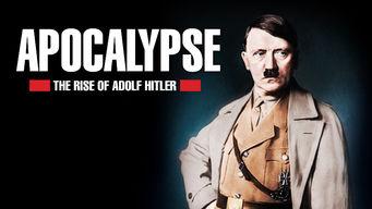 Apocalypse: Hitler: Apocalypse : Hitler