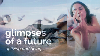 Glimpses of a Future: Glimpses of a Future: Of living and being