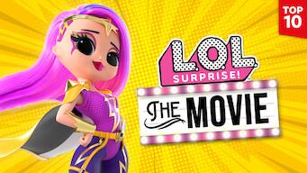 LOL Surprise: The Movie