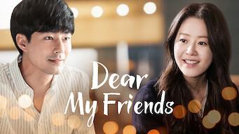 Dear My Friends: Season 1