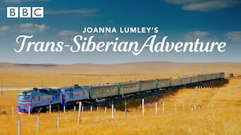 Joanna Lumley's Trans-Siberian Adventure: Season 1