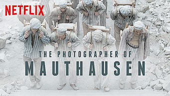 Is The Photographer Of Mauthausen 2018 On Netflix Luxembourg