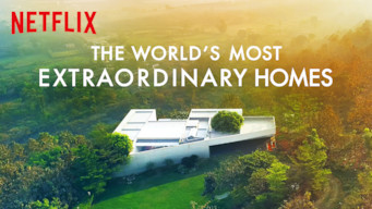 The World's Most Extraordinary Homes: Season 2 Part B