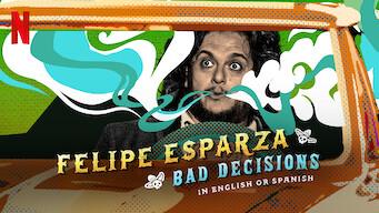 Felipe Esparza: Bad Decisions: Limited Series