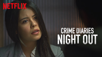 Crime Diaries: Night Out: Season 1