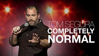 Tom Segura: Completely Normal