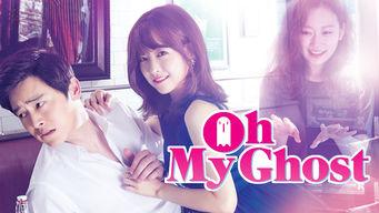 Oh My Ghost: Season 1