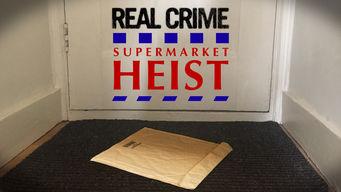 Real Crime: Supermarket Heist (Tesco Bomber)