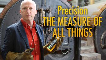 Precision: The Measure of All Things: Season 1