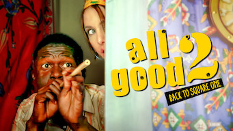 All Good 2: Back to Square One