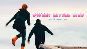 Sweet Little Lies in Downtown