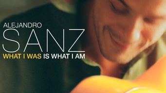 Alejandro Sanz: What I Was Is What I Am