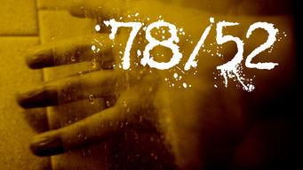 78/52 – Die letzten Geheimnisse von Psycho