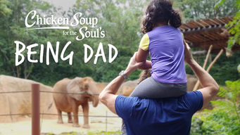 Chicken Soup for the Soul's Being Dad: Season 1