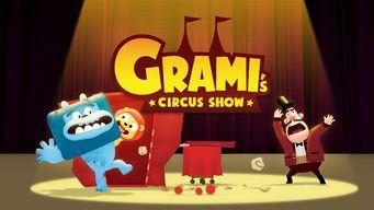 Grami's Circus Show: Season 2
