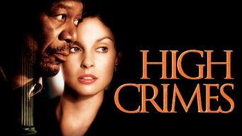 High Crimes – Im Netz der Lügen