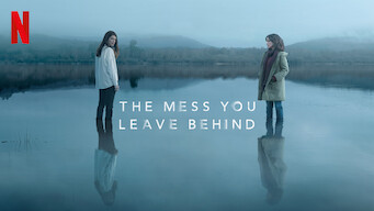 The Mess You Leave Behind: Season 1