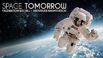 Space Tomorrow: Season 1