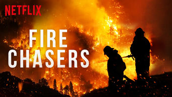 Fire Chasers: Season 1