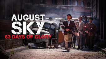 August Sky – 63 Days of Glory