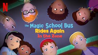 The Magic School Bus Rides Again In the Zone