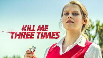 Kill Me Three Times