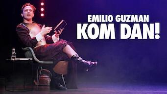 Emilio Guzman - Kom dan!