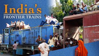 India's Frontier Railways: Season 1