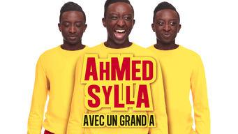Ahmed Sylla - Avec un grand A