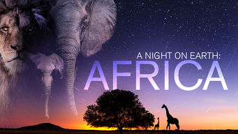 A Night on Earth: Africa: Season 1