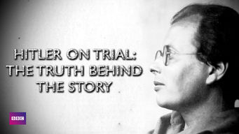 Hitler on Trial: The Truth Behind the Story