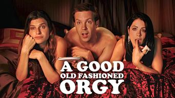 A Good Old Fashioned Orgy