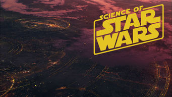 Science of Star Wars: Season 1