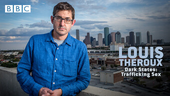Louis Theroux: Dark States - Trafficking Sex
