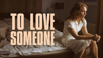 To Love Someone